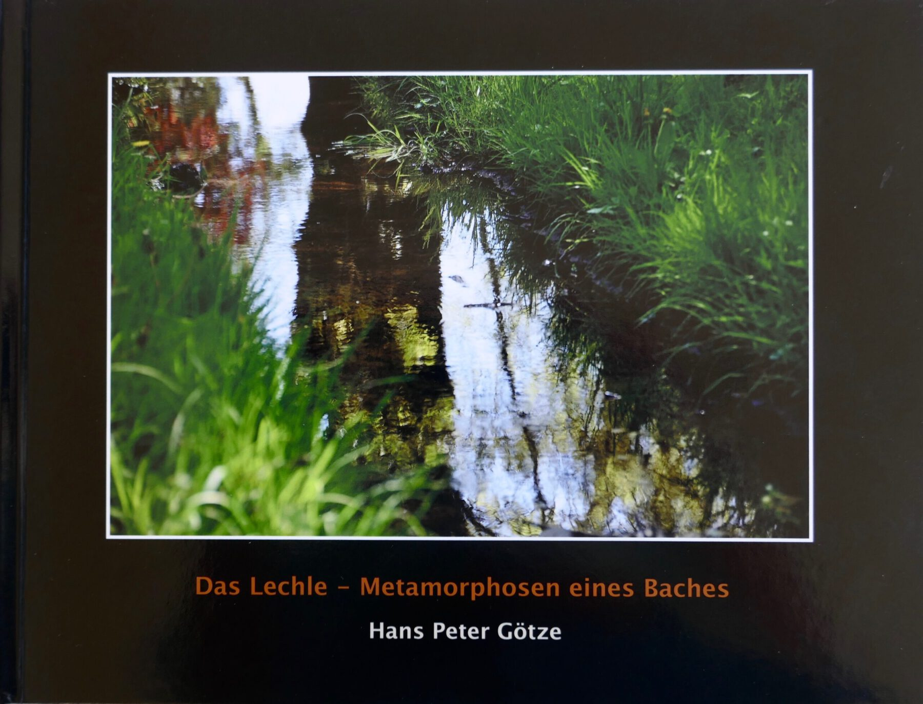 Hans Peter Götze: MMetamorphosen eines Baches